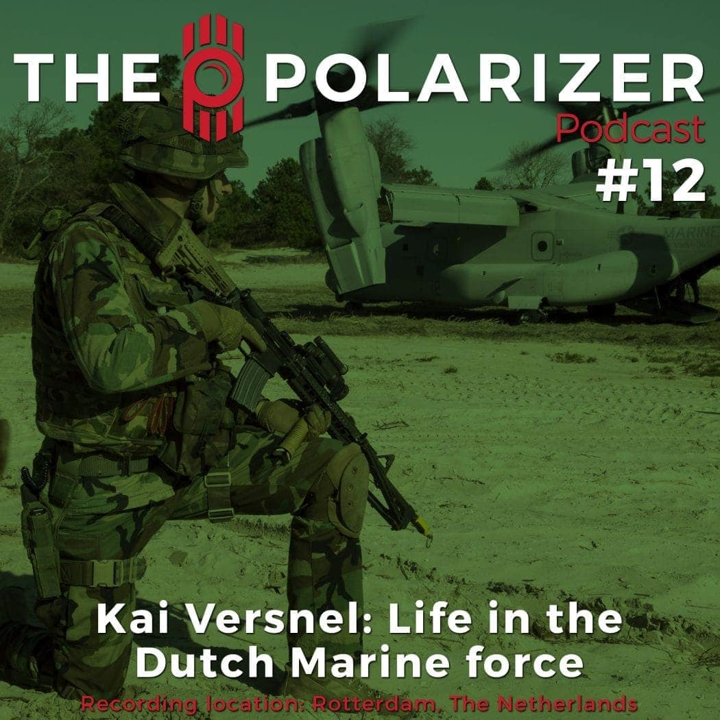 The Polarizer Podcast 012: Kai Versnel - Life in the Dutch Marine Force